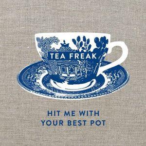 Tea Freak